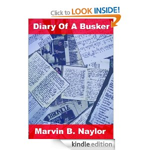 Diary of a Busker - The First Hundred Days